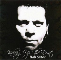Bob Sutor - Kicking up the Dust - front cover